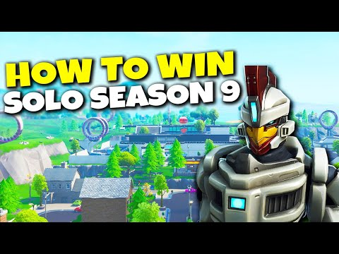 How To Win Your 1st Solo In Fortnite Season 9! | Battle Royale Tips