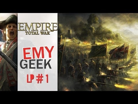 Empire Total War - Episode 1 : English we are !