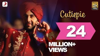 Download Hindi Video Songs - Cutiepie  - Ae Dil Hai Mushkil | Karan Johar | Ranbir | Anushka | Pritam | Pardeep I Nakash