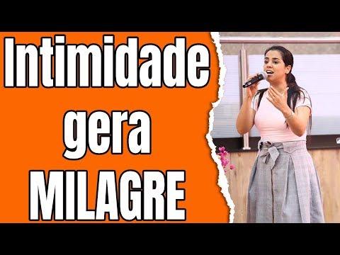 Pregação Intimidade Gera Milagre 2019 - Camila Barros