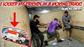 I LOCKED MY FRIENDS IN THE BACK OF A MOVING TRUCK & THIS HAPPENED *THE U HAUL CHALLENGE* | MOE SARGI