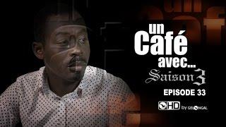 un caf avec saison3 episode n 33