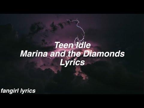 Teen Idle || Marina and the Diamonds Lyrics