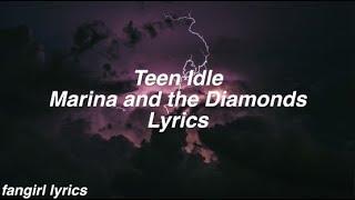 Teen Idle Marina And The Diamonds Lyrics