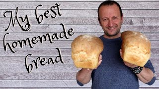 My Best Homemade Bread!!! Easy and fast!