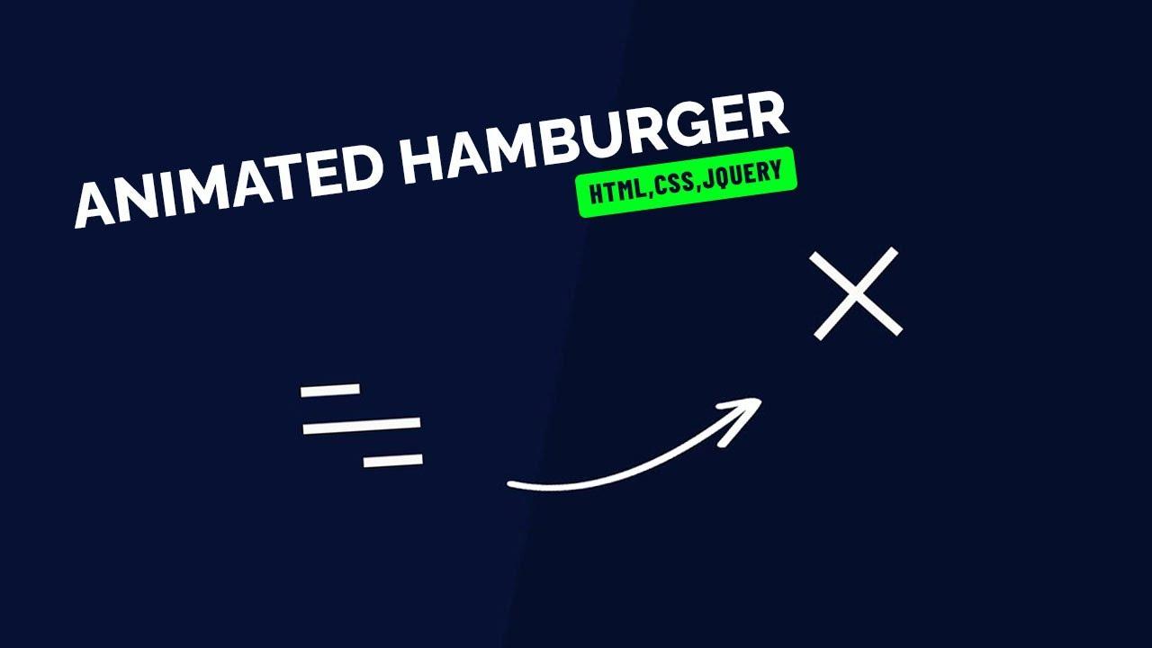 Animated Hamburger Menu Tutorial | jQuery Animations | CSS | 2021