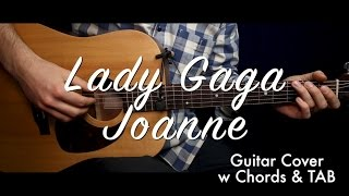 Скачать Lady Gaga Joanne Guitar Cover Guitar Lesson Tutorial W Chords TAB Play Along