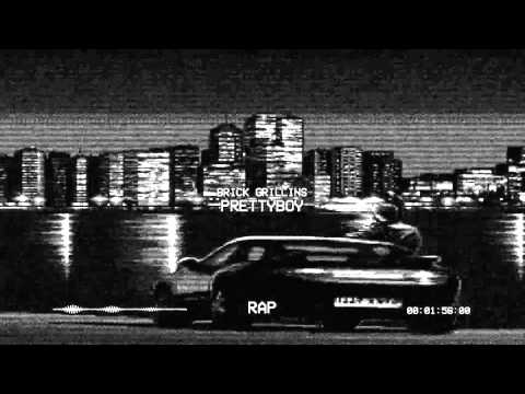 BRICK GRILLINS - PrettyBoy