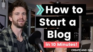 How to Start a Blog in 10 Mins - Simple & Easy (Step-by-Step)