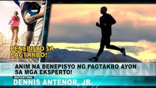 EXPERTS OPINION: MGA BENEPISYO NG PAGTAKBO