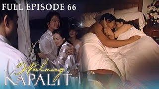 Full Episode 66   Walang Kapalit