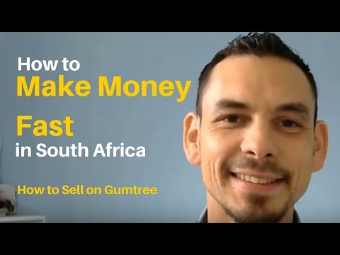 How to make money fast in South Africa | How to sell on Gumtree