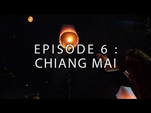 HOW TO TRAVEL S.E ASIA ON $1000 - Ep.6 CHIANG MAI