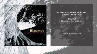 Blaumut - Passes la pàgina en blanc [Versió Acústica] (Single Oficial)