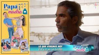 Papá a toda madre | Avance 19 de febrero | Hoy -Televisa