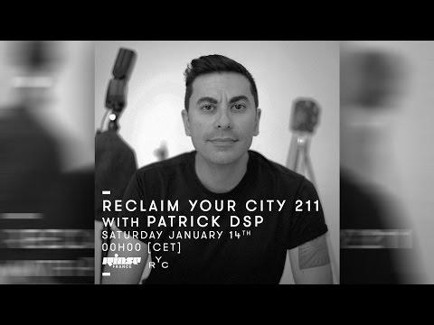 Reclaim Your City 211 - Patrick DSP (Berlin) January 2017