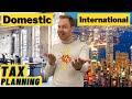 Domestic VS International Tax Planning