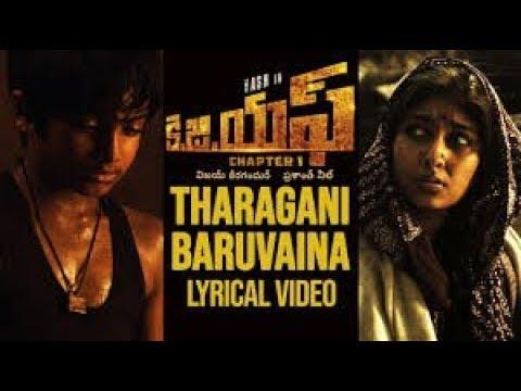 Tharagani Baruvaina Lyrics Video  || KGF Chapter1