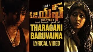 Tharagani Baruvaina lyrics video  || KGF Chapter1