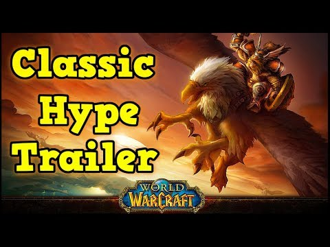 classic-world-of-warcraft-hype-trailer