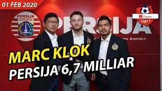 Marc Klok RESMI ke Persija 6 7 MILLIAR Berita LIGA 1 TERBARU