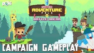 Super Adventure Pals: Battle Arena Campaign!
