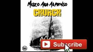 VIDEO: Muzo Aka Alphonso - Church (Prod By Masereti) || Zambian Music Videos 2019