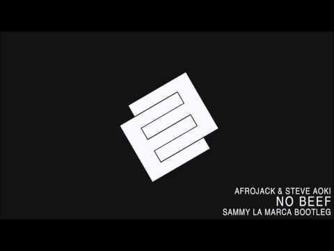 Afrojack & Steve Aoki   No Beef Sammy La Marca Bootleg
