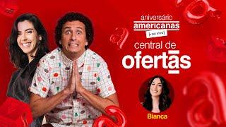 [central de ofertas] Aniversário Americanas :: Rafael Portugal, Camila Coutinho e Bianca Andrade