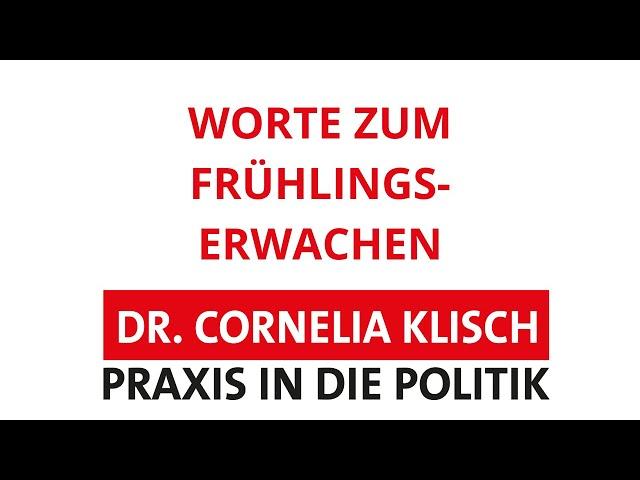 Worte zum Frühlingserwachen - Dr. Cornelia Klisch - #thüringen
