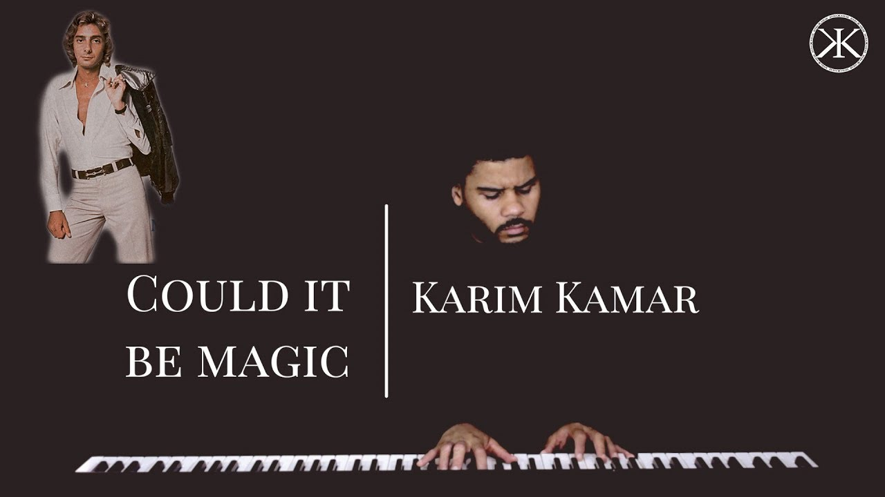 Could be magic barry manilow