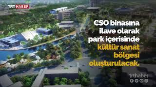 Ankara'ya yapılacak olan Millet Bahçesi Başkent'in çehresini değiştirecek