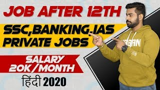 Latest Government Jobs for 12TH PASS Students 2020 | SSC CHSL | Jobs after 12th | IAS | UPSC