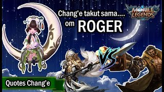 Video HERO BARU ADIK ZILONG CHANG'E TERNYATA TAKUT SAMA ROGER - QUOTES & VOICE MOBILE LEGENDS download MP3, 3GP, MP4, WEBM, AVI, FLV Agustus 2018
