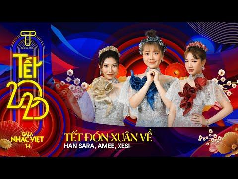 [Hit Tết 2020] Tết Đón Xuân Về - Han Sara, Amee, Xesi | Gala Nhạc Việt 14 - Tết 2020 (Official)