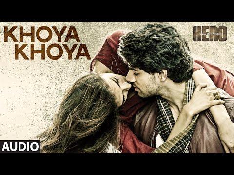 'Khoya Khoya' Full AUDIO Song | Sooraj Pancholi, Athiya Shetty | Hero | T-Series