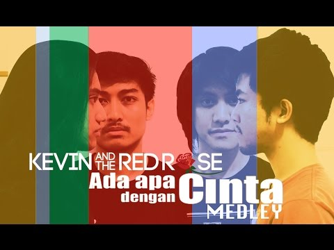 Kevin and The Red Rose - AADC MEDLEY