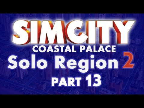 SimCity 5 - New Solo Region - Education City Episode 13