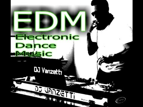 DJ Vanzetti 2013 ( Electronic Dance Music MIX EDM )