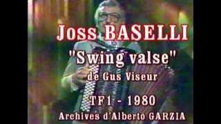 "Joss BASELLI ""Swing Valse"" (TF1)"