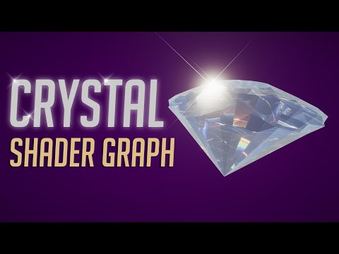 Learn how to create Crystal Shader Graph  in Unity engine