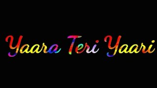 Yaara Teri Yaari Whatsapp Status || Darshan Raval || Mak 10