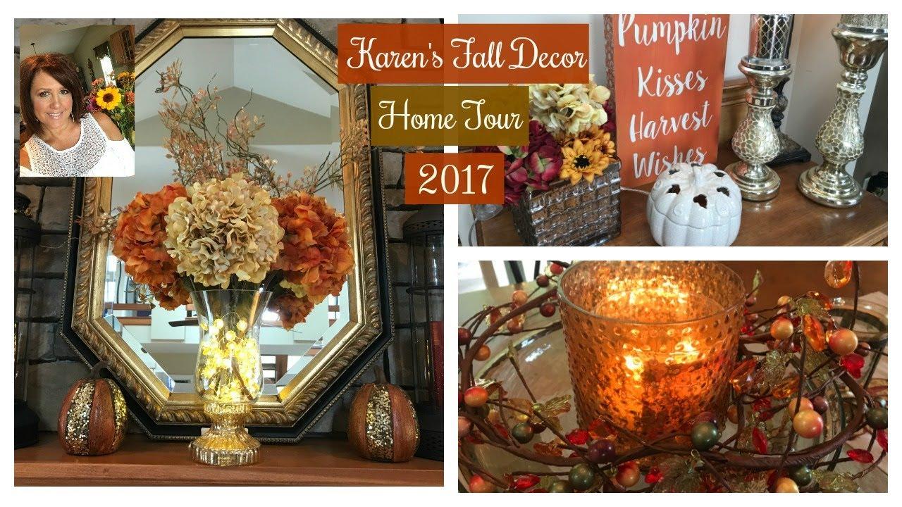 Karen S Fall Decor Home Tour 2017 Fall Home Lifestyle