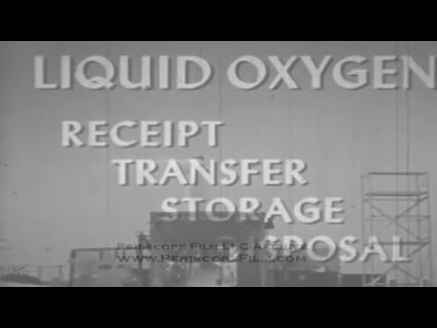 LIQUID OXYGEN HANDLING - Missile Fuels , Propellants , Oxidizers , Training Film 2003