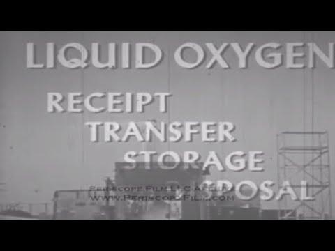 LIQUID OXYGEN HANDLING - Missile Fuels , Propellants , Oxidizers , Training Film 2003