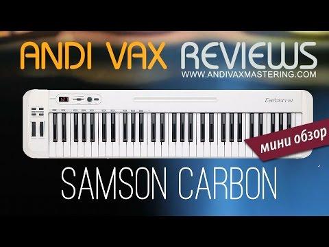 Samson Carbon 61 - Мини Обзор от Andi Vax