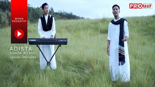 Adista - Cinta Rosul (Official Music Video)