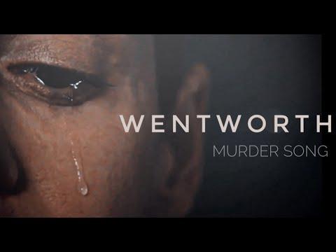 wentworth • murder song