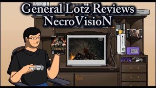 General Lotz Reviews NecroVisioN