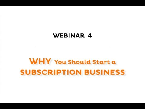 Why You Should Start a Subscription Business